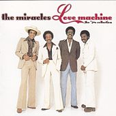 Love Machine: The '70s Collection de The Miracles