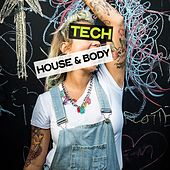 Tech House & Body by Various Artists
