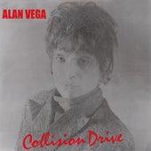 Collision Drive by Alan Vega