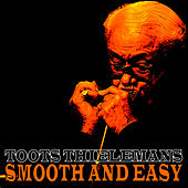 Smooth and Easy de Toots Thielemans