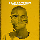 BOYS WITH EMOTIONS (Remixes) von Felix Sandman