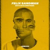 BOYS WITH EMOTIONS (Remixes) by Felix Sandman