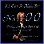Bach In Musical Box 100 / Prelude And Fuga Bwv 540-542 by Shinji Ishihara