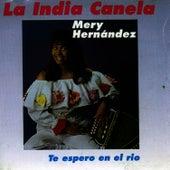 Te Espero en el Rio by La India Canela