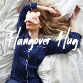 Hangover Hug de Various Artists