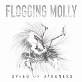 Speed of Darkness by Flogging Molly