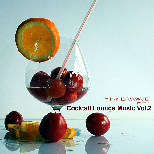Cocktail Lounge Music Vol.2 by Various Artists