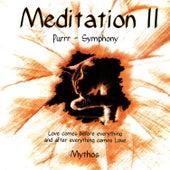 Meditation II by Mythos
