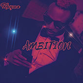 Ambition by Rhyma