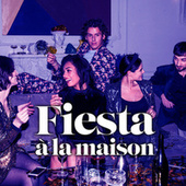 Fiesta à la maison de Various Artists