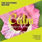 The Soothing Nectar - Melodies for Depression Control and Insomnia de Various Artists