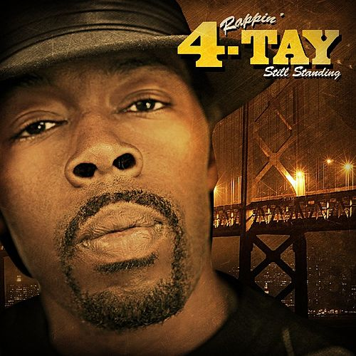 Still Standing by Rappin' 4-Tay