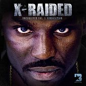 Unforgiven Volume 3: Vindication by X-Raided