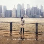 90/00 2.0 de Cristian Larrosa