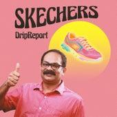 Skechers by DripReport