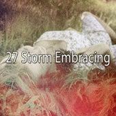 27 Storm Embracings de Thunderstorm Sleep
