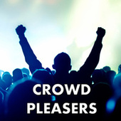 Crowd Pleasers di Various Artists
