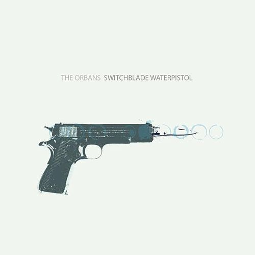 Switchblade Waterpistol by The Orbans