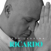 Cada Lágrima de Ricardo