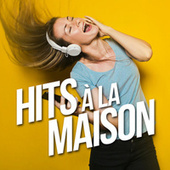 Hits à la maison de Various Artists