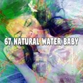 67 Natural Water Baby by Deep Sleep Music Academy