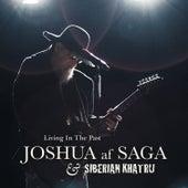 Living in the Past de Joshua af Saga