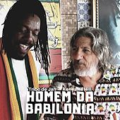Homem da Babilônia de Tribo de Jah & Fauzi Beydoun