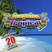Contiene 20 Exitos by Acapulco Tropical