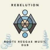 Roots Reggae Music Dub de Rebelution