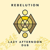 Lazy Afternoon Dub de Rebelution