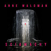 Sciamachy by Anne Waldman