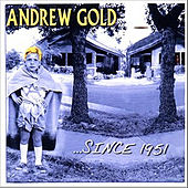 Since 1951 de Andrew Gold