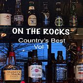 On the Rocks, Vol. 1 (Country's Best) de Various Artists