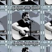 Garçom Me Ajude von Sandro Henrique