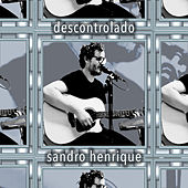 Descontrolado von Sandro Henrique