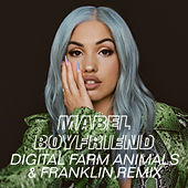 Boyfriend (Digital Farm Animals & Franklin Remix) von Mabel