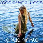 Road Of The Winds by Anya Hinkle
