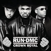 Crown Royal (Expanded Edition) de Run-D.M.C.