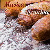 Musica in cucina di Various Artists