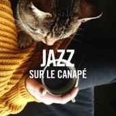 Jazz sur le canapé von Various Artists