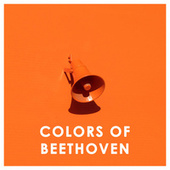 Colors of Beethoven de Various Artists