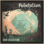 Dub Collection by Rebelution