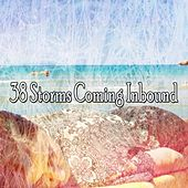 38 Storms Coming Inbound by Rain Sounds and White Noise