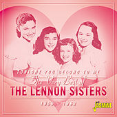 Tonight You Belong to Me, the Very Best of the Lennon Sisters (1956-1962) von The Lennon Sisters