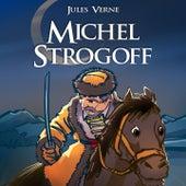 Jules Verne : Michel Strogoff von Johann Strauss, Sr.