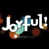 Joyful! de Belter Souls