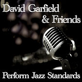David Garfield & Friends Perform Jazz Standards fra Various Artists