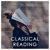 Classical Reading by Various Artists