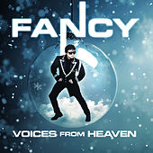 Voices From Heaven by Fancy