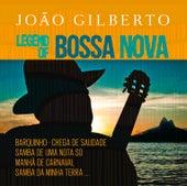 Legend Of Bossa Nova de João Gilberto